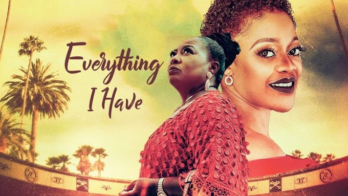 [Movie] Everything I Have – Nollywood