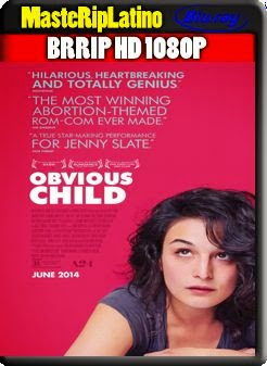 Obvious Child (2014) BRRip 1080p Español Latino