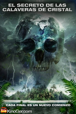 Crystal Skulls - Das Ende der Welt (2014)