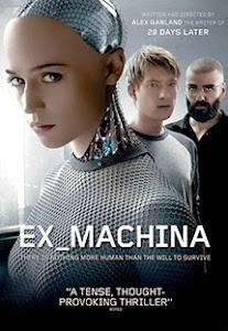 Người Máy Trổi Dậy - Ex Machina poster