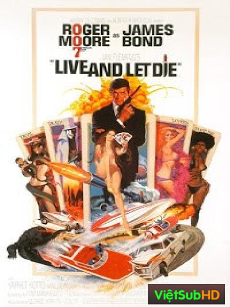 Điệp viên 007: Sống và Hãy Chết