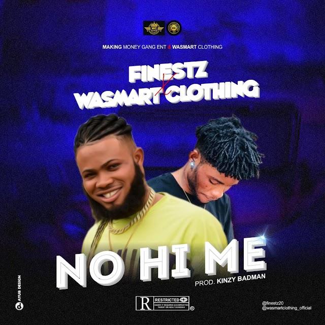 ( Music)  Datexmk Finestz Feat. wasmart - No Hi Me