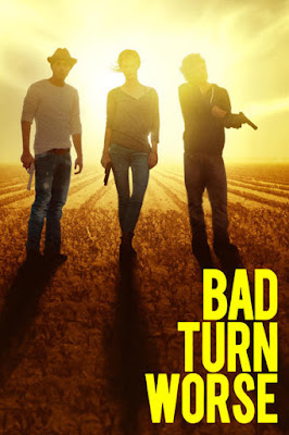Bad Turn Worse (2013) BluRay 720p HD Watch Online, Download Full Movie For Free