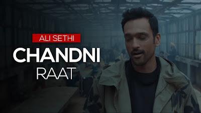 Chandni Raat Song Lyrics - Ali Sethi
