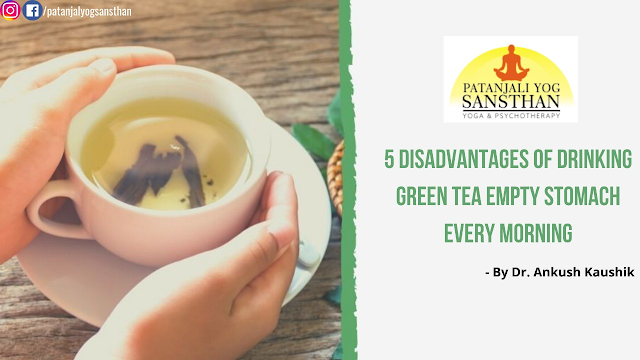 Five disadvantages of drinking green tea on an empty stomach in the morning, know the right way to consume it