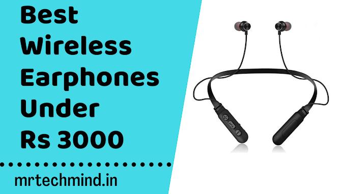 3000 रूपये में बेस्ट वायरलेस इयरफोन| Best Bluetooth Earphones Under Rs 3000