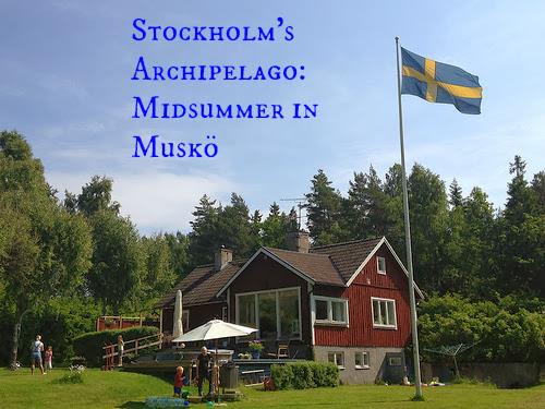 Stockholm's Archipelago: Midsummer in Muskö