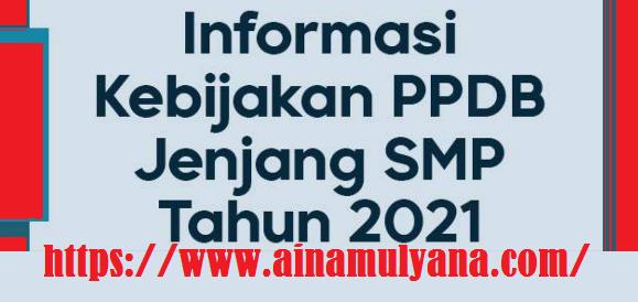 Buku Saku Kebijakan Informasi PPDB Jenjang SMP Tahun Ajaran 2021/2022