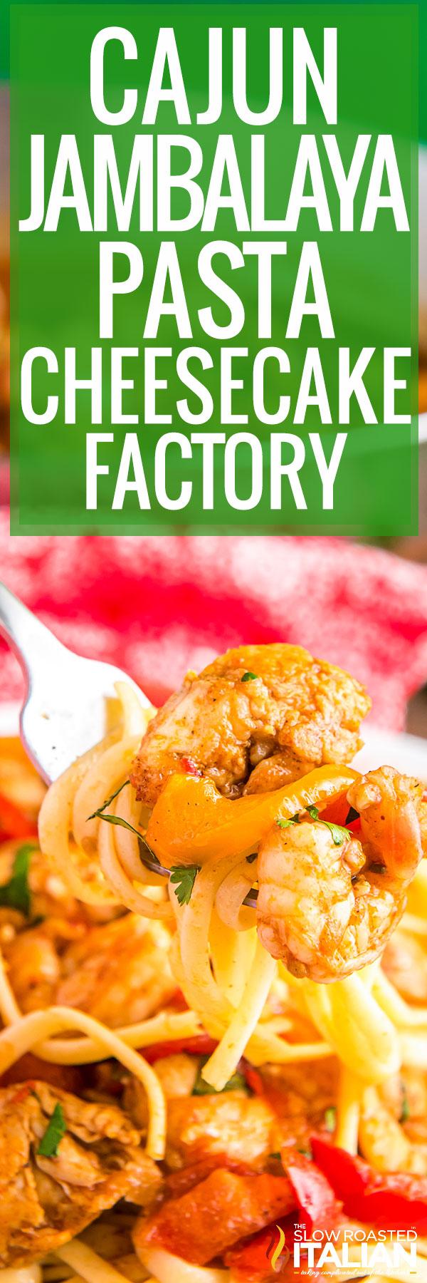 Cajun Jambalaya Pasta Recipe copycat cheesecake factory