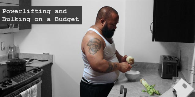 Powerlifting and Bulking on a Budget