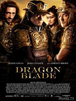 Phim Kiếm Rồng - Dragon Blade (2015)