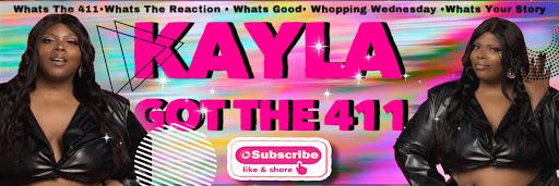 Kayla Got The 411
