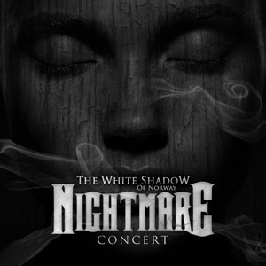 The White Shadow Of Norway - Nightmare Concert