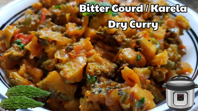 Instant Pot Bitter Gourd Dry Curry