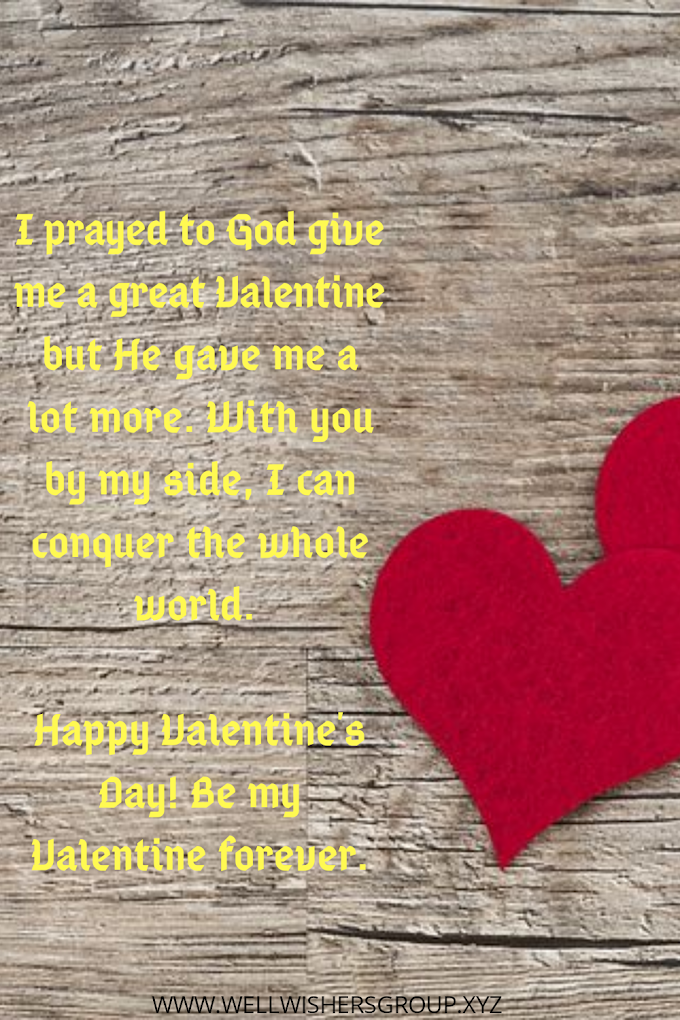 I prayed to God give me a great Valentine
