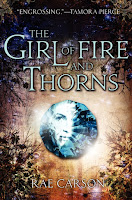 Book Review: The Girl of Fire and Thorns (FirBook Review: The Girl of Fire and Thorns (Fire and Thorns, Book 1), By Rae Carson e and Thorns, Book 1), By Rae Carson cover art