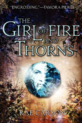 Book Review: The Girl of Fire and Thorns (Fire and Thorns, Book 1), By Rae Carson cover art