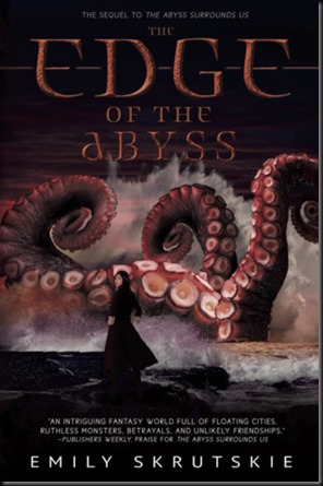 The Edge of the Abyss  (The Abyss Surrounds Us #2)