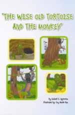 The Wise Old Tortoise and the Monkey by Vukani G. Nyirenda