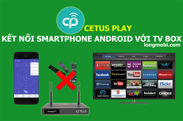 ket noi smartphone android voi tv box
