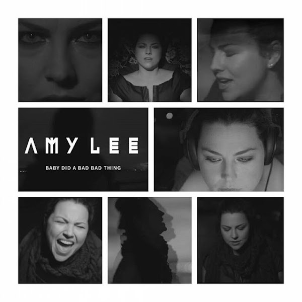 Amy Lee - Baby Did A Bad, Bad Thing
