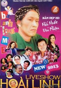 Ba Anh Cua Má Em - Hoai Linh Liveshow 2013 poster