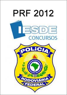 prf2012 Download   Policia Rodoviária Federal   PRF  IESDE