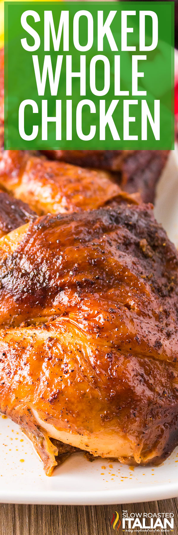 Smoked Whole Chicken cut up
