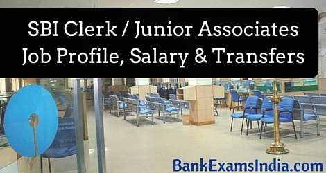 SBI-Clerk-Junior-Associates-Job-Profile-Salary-Transfers