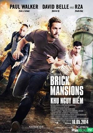 Phim Khu Nhà Gạch - Brick Mansions (2014)