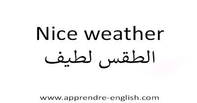 Nice weather الطقس لطيف