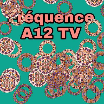 Fréquence A12 TV de Togo sur Eutelsat
