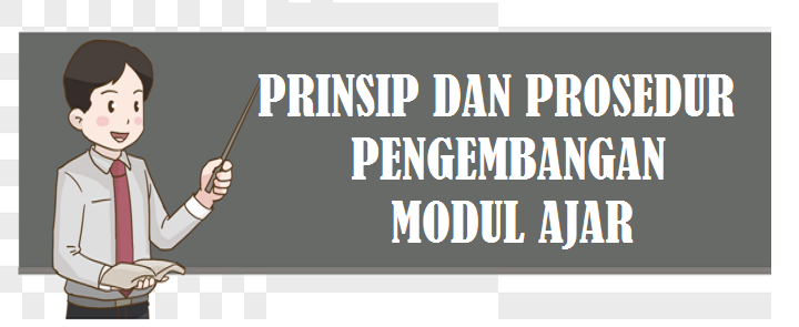 Prinsip dan prosedur Penyusunan Modul Ajar Kurikulum Sekolah penggerak