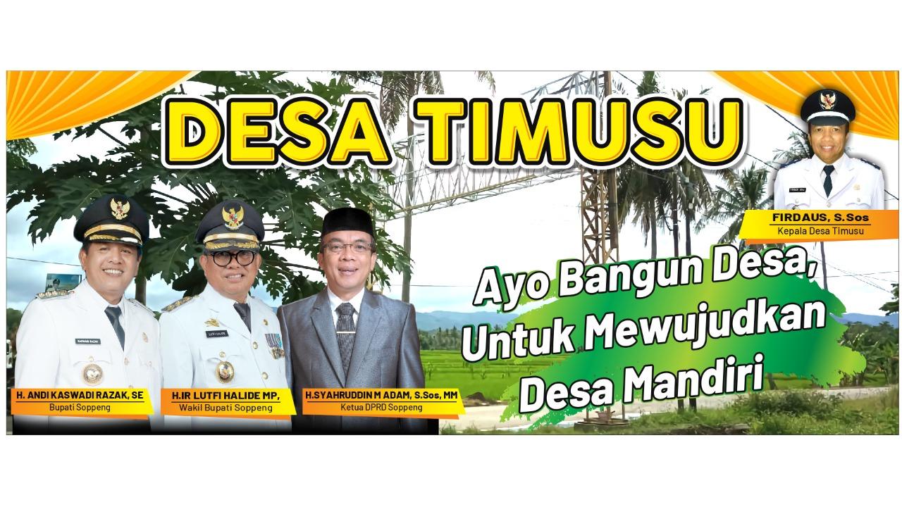 "Hebat"" Desa Timusu Dalam Nakhoda Firdaus Naik Status Menjadi Desa Mandiri"