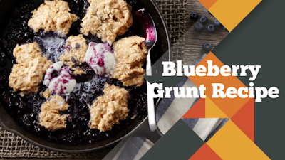 Blueberry Grunt Recipe