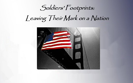 Soldiers Footprints: Leaving Their Mark on a Nation