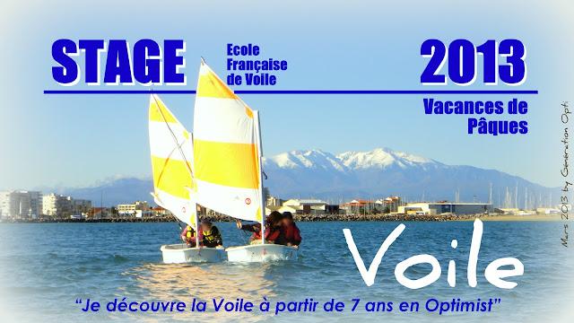 Stage Voile Optimist Pâques 2013 pyrénées_orientales 66 Roussillon Canet-en-Roussillon Collioure St_Cyprien