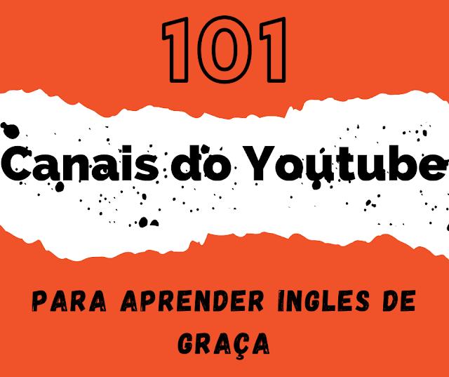 101 canais do YouTube para aprender inglês de graça