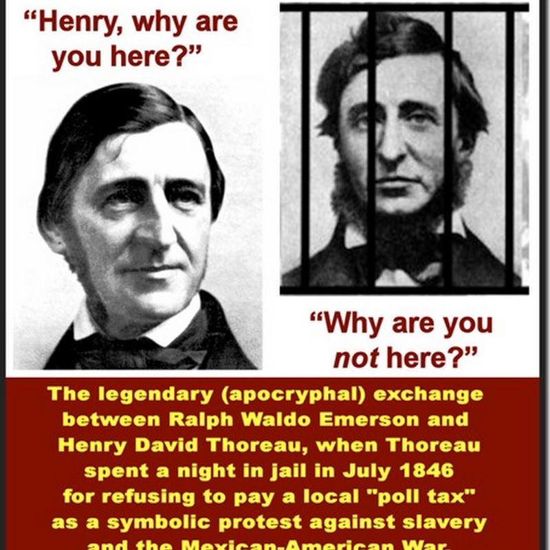 """Why are you not here?"" – Thoreau's famous (apocryphal) question to Emerson..."