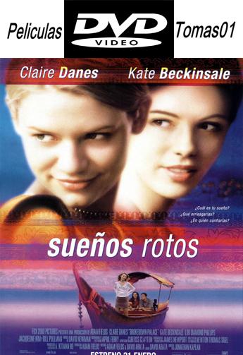 Sueños Rotos (Brokedown Palace) (1999) DVDRip