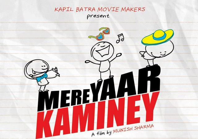 Mere Yaar Kaminey Film