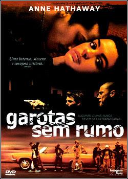 filmes  Download   Garotas Sem Rumo   DVDRip AVi   Dublado