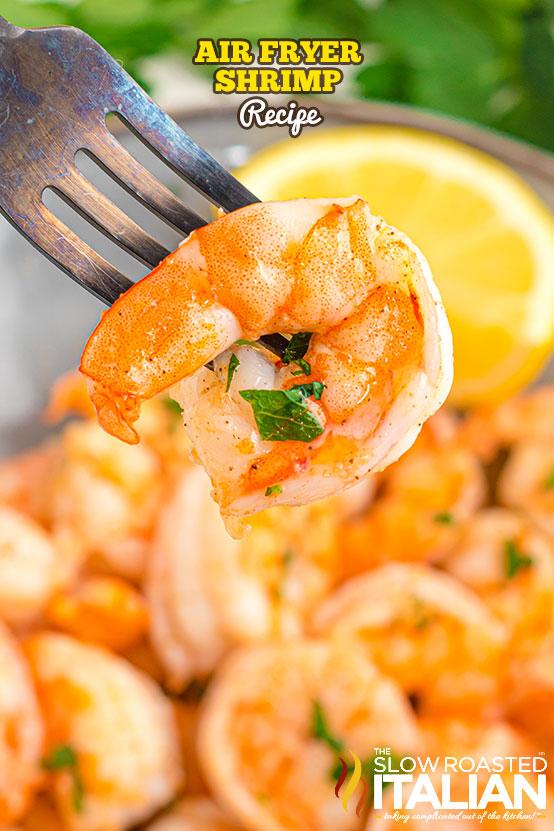 air fryer shrimp on a fork