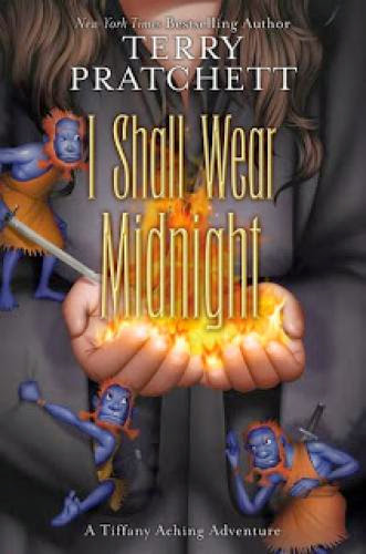 A Review Of I Shall Wear Midnight By Terry Pratchett