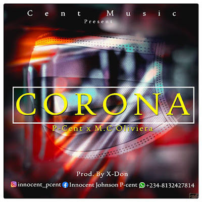 MUSIC: PCent x Mc Oliviera - Corona