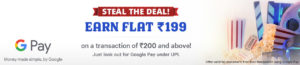 Google Pay BookMyShow Offer - Earn₹199cashback when you spend at least₹200 via Google Pay on BookMyShow
