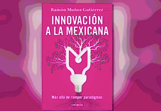 libro Innovación a la Mexicana