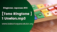 Ringtones japoneses [Tono Ringtone  ]  1   Unefon.mp3 - 630 KB