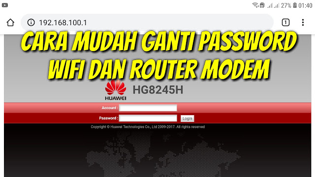 Cara mengganti password wifi indihome