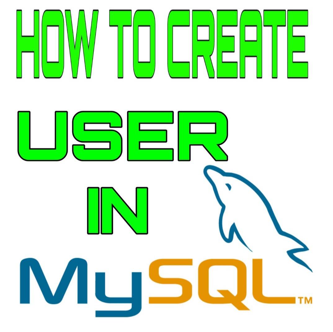 How-To-Create-User-In-MySQL